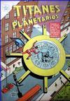 Cover for Titanes Planetarios (Editorial Novaro, 1953 series) #10