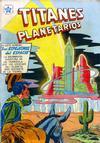 Cover for Titanes Planetarios (Editorial Novaro, 1953 series) #47
