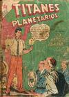 Cover for Titanes Planetarios (Editorial Novaro, 1953 series) #55