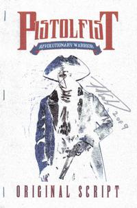 Cover Thumbnail for Pistolfist: Revolutionary Warrior Original Script (Alias, 2006 series)