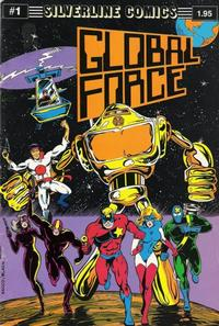 Cover Thumbnail for Global Force (Silverline Comics, 1987 series) #1