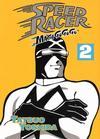Cover for Speed Racer: Mach Go Go Go (Digital Manga, Inc., 2008 series) #Vol. 2