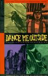 Cover for Dance Me Outside: The Illustrated Screenplay (Black Eye, 1994 series)