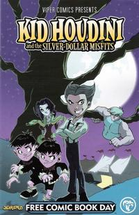 Cover Thumbnail for Viper Comic Presents, Kid Houdini & the Silver-Dollar Misfits (Viper, 2008 series)