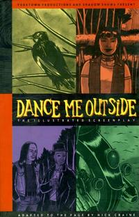 Cover Thumbnail for Dance Me Outside: The Illustrated Screenplay (Black Eye, 1994 series)