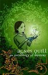 Cover for Agnes Quill An Anthology of Mystery (Slave Labor, 2006 series)