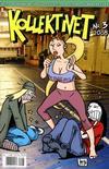 Cover for Kollektivet (Bladkompaniet / Schibsted, 2008 series) #3/2008