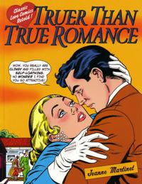 Cover Thumbnail for Truer Than True Romance: Classic Love Comics Retold (Watson-Guptill Publications, 2001 series) #[nn]
