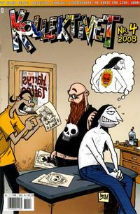 Cover Thumbnail for Kollektivet (Bladkompaniet / Schibsted, 2008 series) #4/2008