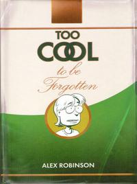 Cover Thumbnail for Too Cool to be Forgotten (Top Shelf, 2008 series)