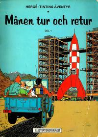 Cover Thumbnail for Tintins äventyr (Illustrationsförlaget, 1968 series) #7 - Månen tur och retur del 1