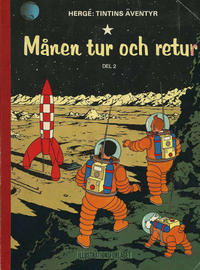 Cover Thumbnail for Tintins äventyr (Illustrationsförlaget, 1968 series) #8 - Månen tur och retur del 2