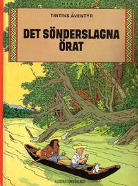 Cover Thumbnail for Tintins äventyr (Illustrationsförlaget, 1968 series) #18 - Det sönderslagna örat