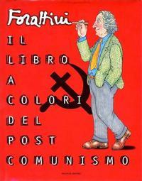 Cover Thumbnail for Il Libro a Colori del Post-Comunismo (Arnoldo Mondadori Editore, 1998 series)