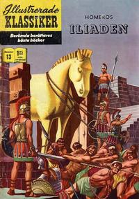 Cover Thumbnail for Illustrerade klassiker (Williams Förlags AB, 1965 series) #13 [HBN 165] (4:e upplagan) - Homeros Iliaden