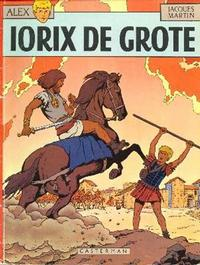 Cover Thumbnail for Alex (Casterman, 1968 series) #10 - Iorix de grote
