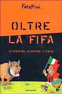 Cover Thumbnail for Oltre la Fifa (Arnoldo Mondadori Editore, 2002 series)
