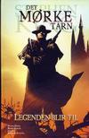 Cover for Det mørke tårn (Hjemmet / Egmont, 2008 series) #1 - Legenden blir til