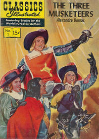Cover Thumbnail for Classics Illustrated (Gilberton, 1947 series) #1 [HRN 134] - The Three Musketeers