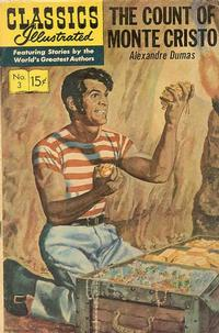 Cover Thumbnail for Classics Illustrated (Gilberton, 1947 series) #3 [HRN 135] - The Count of Monte Cristo