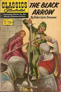 Cover Thumbnail for Classics Illustrated (Gilberton, 1947 series) #31 [HRN 131] - The Black Arrow