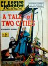 Cover for Classics Illustrated (Gilberton, 1947 series) #6 [HRN 51] - A Tale of Two Cities