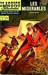 Cover for Classics Illustrated (Gilberton, 1947 series) #9 [HRN 161] - Les Miserables
