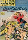 Cover for Classics Illustrated (Gilberton, 1947 series) #17 [HRN 60] - The Deerslayer