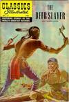 Cover for Classics Illustrated (Gilberton, 1947 series) #17 [HRN 60] - The Deerslayer [Painted Cover]