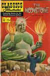 Cover for Classics Illustrated (Gilberton, 1947 series) #30 [HRN 60] - The Moonstone [Painted Cover]