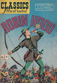 Cover Thumbnail for Classics Illustrated (Gilberton, 1947 series) #7 [HRN 51] - Robin Hood