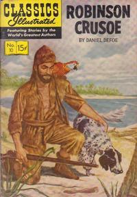 Cover Thumbnail for Classics Illustrated (Gilberton, 1947 series) #10 [HRN 130] - Robinson Crusoe