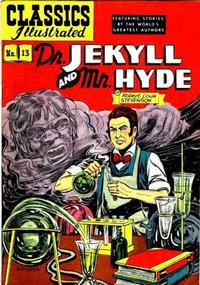 Cover Thumbnail for Classics Illustrated (Gilberton, 1947 series) #13 [HRN 60] - Dr. Jekyll and Mr. Hyde