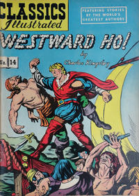 Cover Thumbnail for Classics Illustrated (Gilberton, 1947 series) #14 [HRN 53] - Westward Ho!