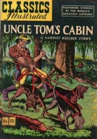 Cover Thumbnail for Classics Illustrated (Gilberton, 1947 series) #15 [HRN 53] - Uncle Tom's Cabin [No Cover Price]