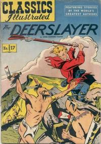Cover Thumbnail for Classics Illustrated (Gilberton, 1947 series) #17 [HRN 60] - The Deerslayer