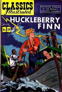 Cover Thumbnail for Classics Illustrated (Gilberton, 1947 series) #19 [HRN 60] - Huckleberry Finn