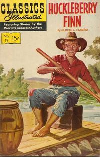 Cover Thumbnail for Classics Illustrated (Gilberton, 1947 series) #19 [HRN 131] - Huckleberry Finn