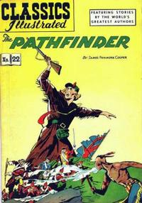 Cover Thumbnail for Classics Illustrated (Gilberton, 1947 series) #22 [HRN 60] - The Pathfinder