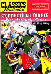 Cover Thumbnail for Classics Illustrated (Gilberton, 1947 series) #24 [HRN 60] - A Connecticut Yankee in King Arthur's Court