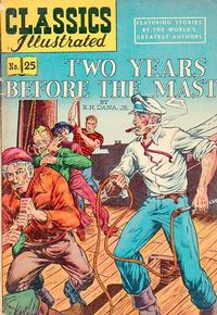 Cover Thumbnail for Classics Illustrated (Gilberton, 1947 series) #25 [HRN 60] - Two Years Before the Mast