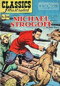 Cover Thumbnail for Classics Illustrated (Gilberton, 1947 series) #28 [HRN 51] - Michael Strogoff