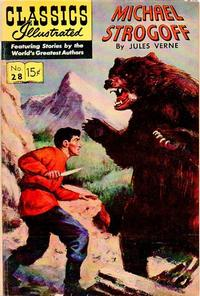Cover Thumbnail for Classics Illustrated (Gilberton, 1947 series) #28 [HRN 115] - Michael Strogoff [First Painted Cover]