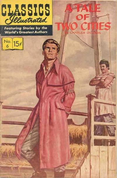 Cover for Classics Illustrated (Gilberton, 1947 series) #6 [HRN 132] - A Tale of Two Cities [New Art - Painted Color]