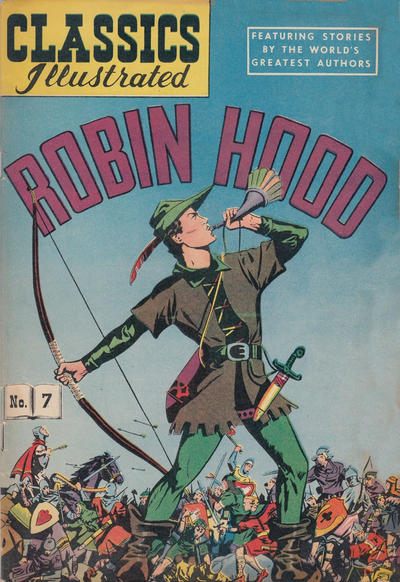 Cover for Classics Illustrated (Gilberton, 1947 series) #7 [HRN 51] - Robin Hood [Painted Cover]