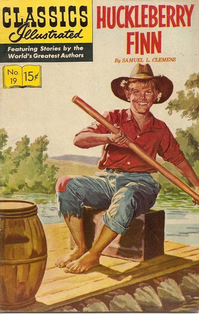 Cover for Classics Illustrated (Gilberton, 1947 series) #19 [HRN 131] - Huckleberry Finn