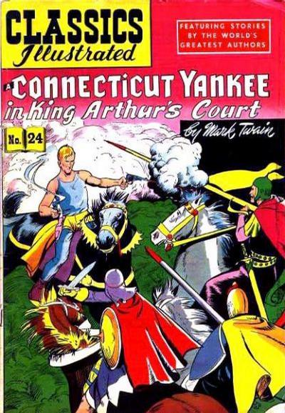 Cover for Classics Illustrated (Gilberton, 1947 series) #24 [HRN 60] - A Connecticut Yankee in King Arthur's Court