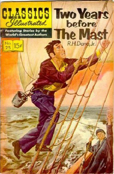Cover for Classics Illustrated (Gilberton, 1947 series) #25 [HRN 140] - Two Years Before the Mast