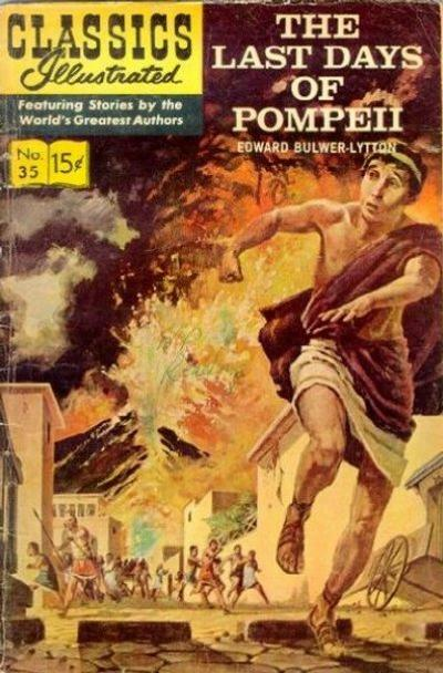 Cover for Classics Illustrated (Gilberton, 1947 series) #35 [HRN 161] - The Last Days of Pompeii