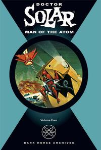 Cover Thumbnail for Doctor Solar, Man of the Atom (Dark Horse, 2004 series) #4